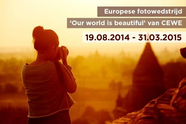 Doe mee met fotowedstrijd 'Our world is beautiful'